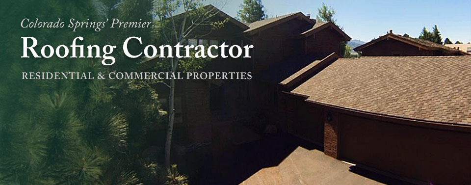 Expert Roofing Contractors in Greater Colorado Springs