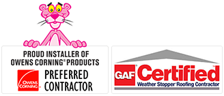 Owens Corning Preferred Contractor and GAF Certified