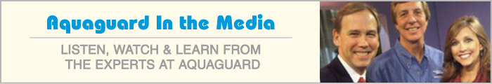 AquaGuard Foundation Solutions in the media. Listen, watch, & learn f