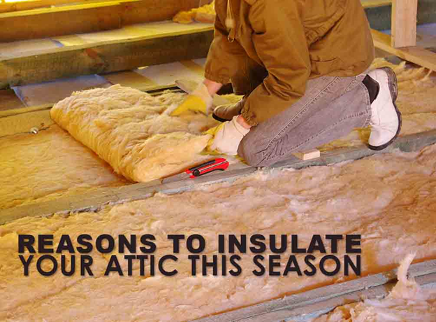 Reasons to Insulate Your Attic