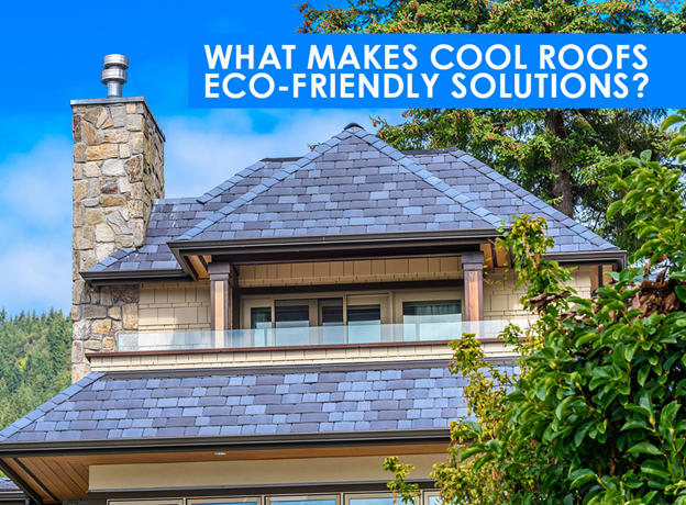What Makes Cool Roofs
