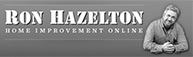 Ron Hazelton Home Improvement Online