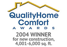 Kennihan's Plumbing, Heating and Air Conditioning was  2004 Winner for new construction, 4,001-6,000 sqft