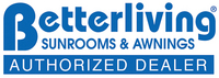 Betterliving Sunrooms & Awnings Authorized Dealer